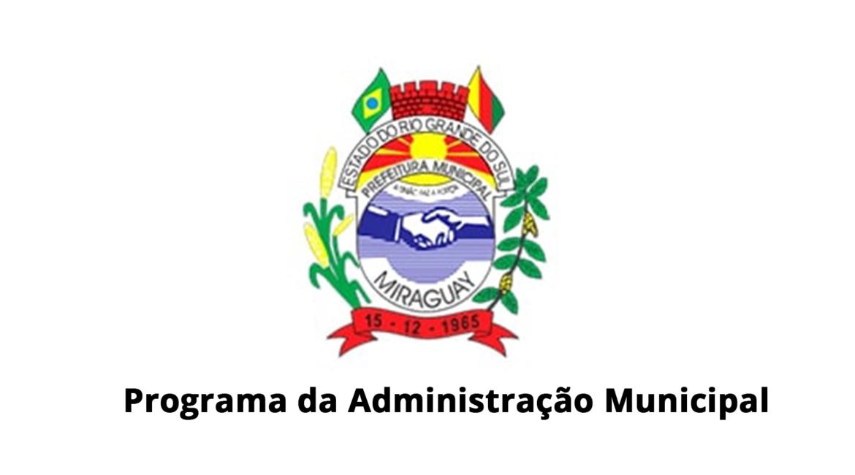 Confira Áudio: Informativo da Administração Municipal de Miraguaí em 07.09.19
