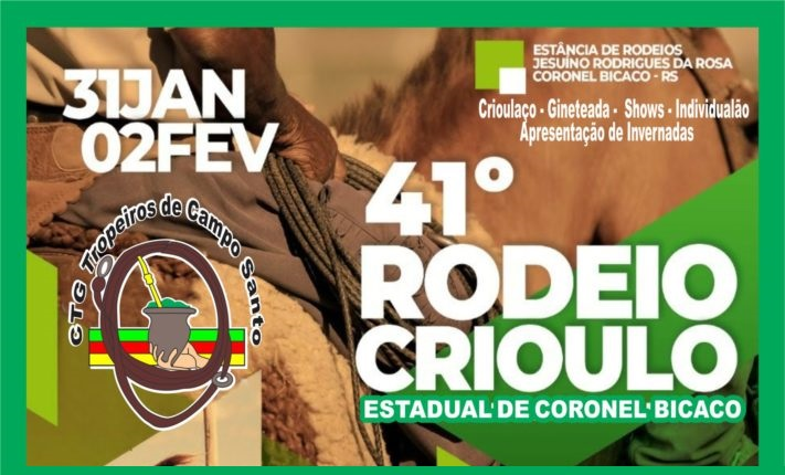 Vem aí o 41º Rodeio Crioulo Estadual de Coronel Bicaco