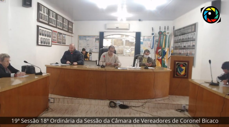 19ª Sessão 18ª Ordinária da Sessão da Câmara de Vereadores de Coronel Bicaco